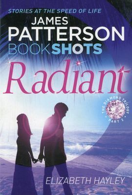 RADIANT – THE DIAMOND TRILOGY