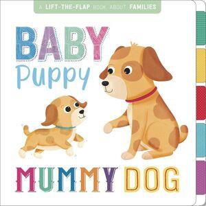 BABY PUPPY, MUMMY DOG