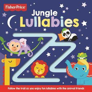 FISHER PRICE - JUNGLE LULLABIES - ING
