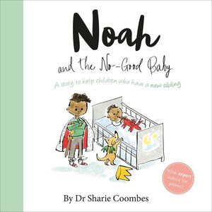 NOAH AND THE NO GOOD BABY NO MORE WORRIES (ING)