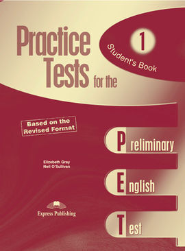 PRACTICE TESTS FOR THE PET 1. STUDENT S BOOK