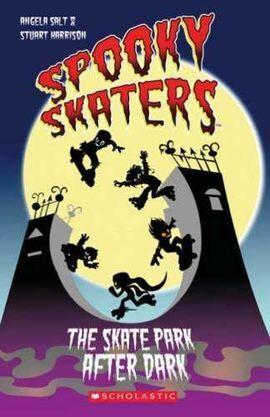 SPOOKY SKATERS THE SKATE PARK AFTER DARK