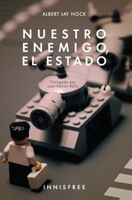 NUESTRO ENEMIGO, EL ESTADO