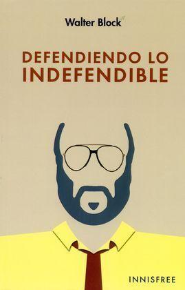 DEFENDIENDO LO INDEFENDIBLE