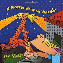 IF PICASSO WENT ON VACATION