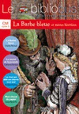 LE BIBLIOBUS CM CYCLE 3 PARCOURS DE LECTURE DE 4 OEUVRES