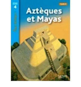 AZTEQUES ET MAYAS