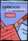EXERCICES DE GRAMMAIRE EN CONTEXTE. NIVEL INTERMEDIAIRE