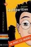 DISPARITION, LA (+ CD) NIVEAUX 2