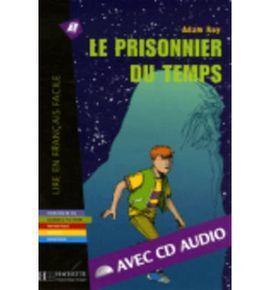 PRISONNIER DU TEMPS + CD