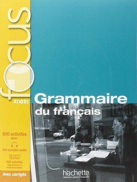 FOCUS: GRAMMAIRE DU FRANÇAIS + CD