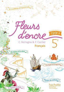 FLEURS D''ENCRE FRANCAIS CYCLE 4 / 5E