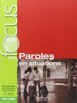 FOCUS: PAROLES EN SITUATION + CD