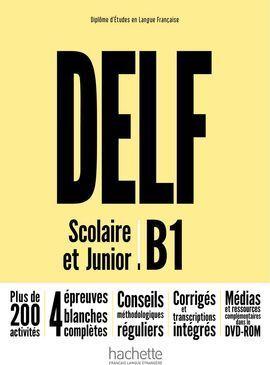 DELF B1 SCOLAIRE ET JUNIOR + DVD ROM
