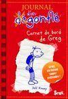 JOURNAL D'UN DÉGONFLÉ TOME 1 CARNET DE BORD DE GREG HEFFLEY