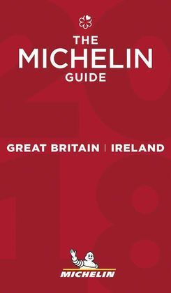 THE MICHELIN GUIDE GREAT BRITAIN & IRELAND 2018