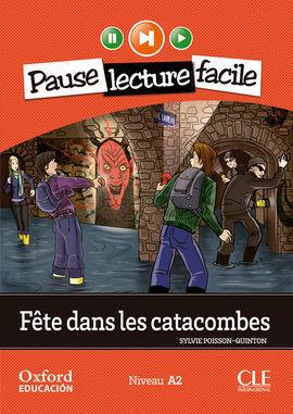 FÊTE DANS LES CATACOMBES. LECTURE + CD-AUDIO