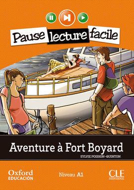 AVENTURE À FORT BOYARD. LECTURE + CD-AUDIO