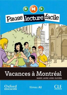 VACANCES À MONTRÉAL. LECTURE + CD-AUDIO