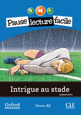 INTRIGUE AU STADE. LECTURE + CD-AUDIO