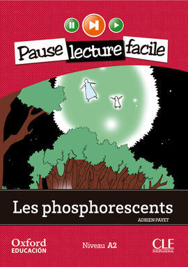 LES PHOSPHORESCENTS. LECTURE + CD-AUDIO