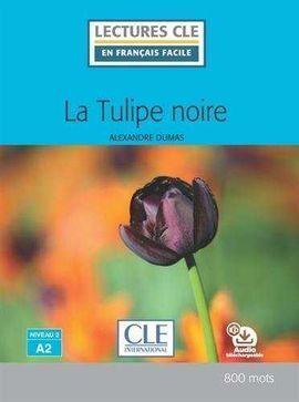 LA TULIPE NOIRE  - NIVEAU 2 / A2