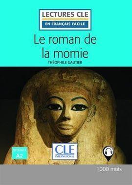 LE ROMAN DE LA MOMIE - NIVEAU 2/A2 - LIVRE - 2º EDITIÓN