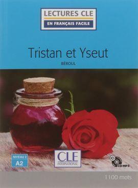 TRISTAN ET ISEULT - LIVRE+CD NIVEAU A2