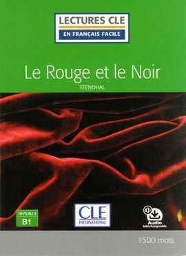 LE ROUGE ET LE NOIR - NIVEAU 3 B1