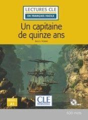 UN CAPITAINE DE 15 ANS - NIVEAU 1;A1 - LIVRE + CD