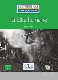 LA BÊTE HUMAINE - NIVEAU 3;B1 LIVRE + CD