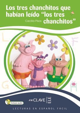 LOS TRES CHANCHITOS QUE  HABÍAN LEIDO LOS TRES CHANCHITOS