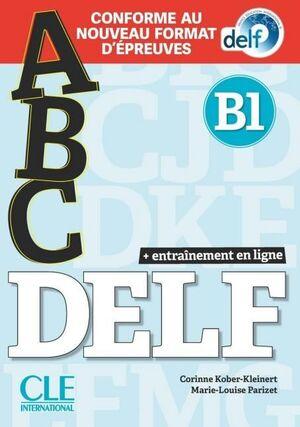 ABC DELF - NIVEAU B1 - LIVRE+CD + ENTRAINENMENT EN LIGNE - CONFORME AU NOUVEAU F