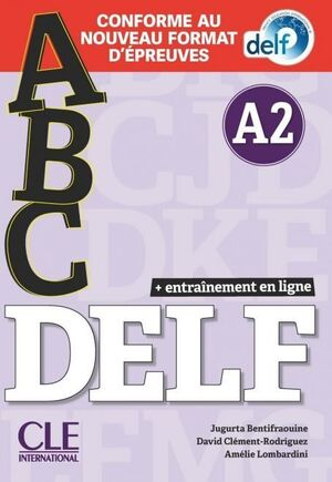 ABC DELF - NIVEAU A2 - LIVRE+CD + ENTRAINENMENT EN LIGNE - CONFORME AU NOUVEAU F