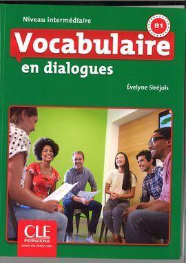 VOCABULAIRE EN DIALOGUES - NIVEAU INTERMÉDIAIRE - LIVRE + CD - 2 ÉDITION