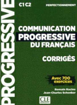 COMMUNICATION PROGRESSIVE NIVEAU PERFECTIONNEMENT - CORRIGÉS