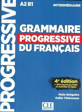 GRAMMAIRE PROGRESSIVE DU FRANCAIS INTERMEDIAIRE 4EME EDITION
