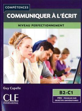 COMMUNIQUER À L'ÉCRIT - NIVEAU PERFECTIONNEMENT - LIVRE
