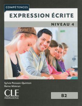 EXPRESSION ECRITE - NIVEAU 4 B2 - 2ª EDITION