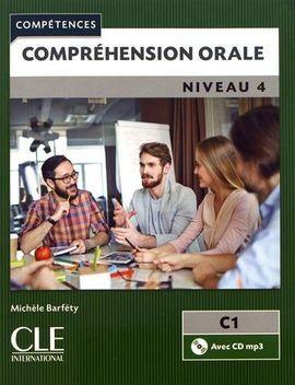 COMPRÉHENSION ORALE 4 - LIVRE+CD - NIVEAU C1 - 2º ÉDITION