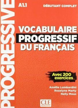 VOCABULAIRE PROGRESSIF DU FRANÇAIS - NIVEAU DÉBUTANT COMPLET - LIVRE+CD - NOUVEL