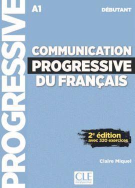 COMMUNICATION PROGRESSIVE DU FRANÇAIS - NIVEAU DÉBUTANT º