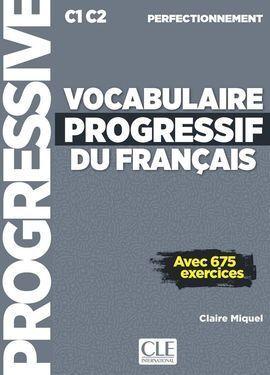 VOCABULAIRE PROGRESSIF DU FRANÇAIS - LIVRE+CD AUDIO+WEB - NIVEAU PERFECTIONNEMEN