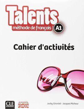 TALENTS, CAHIER D'ACTIVITES A1.