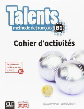 TALENTS, CAHIER D'ACTIVITES B1.