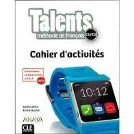 TALENTS, CAHIER D'ACTIVITES C1/C2.