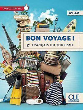 BON VOYAGE! - NIVEAU A1/A2 - LIVRE + DVD