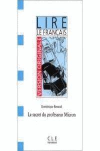 SECRET DU PROFESSEUR MICRON, LE (DEBUTANT)