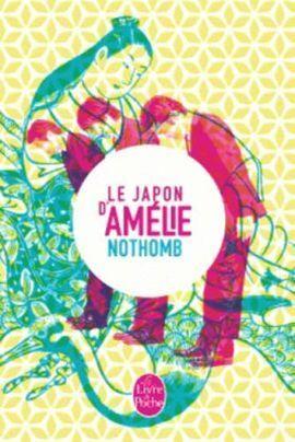 LE JAPON D'AMELIE NOTHOMB