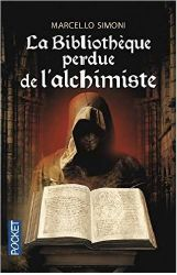 LA BIBLIOTHERQUE PERDUE DE ALCHIMISTE